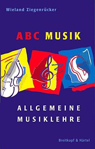 ABC Musik – Allgemeine Musiklehre – 446 Lehr- und Lernsätze (BV 309)