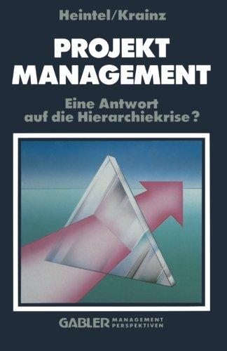 Projektmanagement: Eine Antwort auf die Hierarchiekrise?