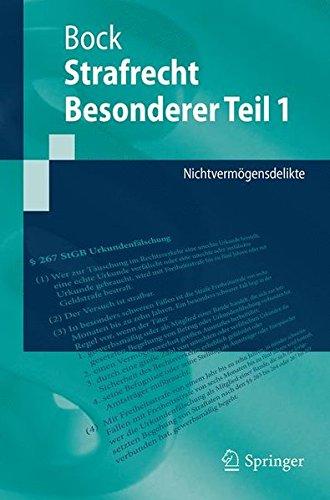 Strafrecht Besonderer Teil 1: Nichtvermögensdelikte (Springer-Lehrbuch)