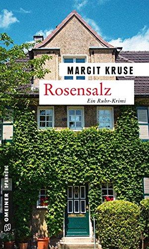 Rosensalz: Kriminalroman (Kriminalromane im GMEINER-Verlag)